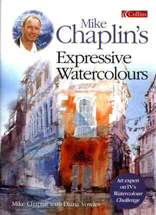 Mike Chaplin's Expressive Watercolours